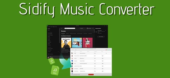 SIDIFY MUSIC CONVERTER FULL
